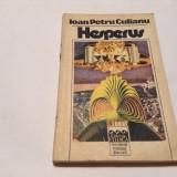 IOAN PETRU CULIANU - HESPERUS, RF12/1 - Roman, Anul publicarii: 1992