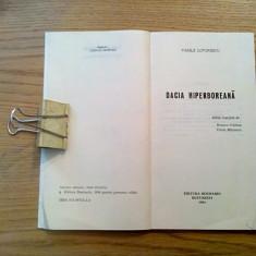 DACIA HIPERBOLIANA - Vasile Lovinescu - editura Rosmarin, 1994, 103 p. - Carte Filosofie