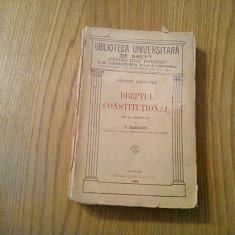 DREPTUL CONSTITUTIONAL - George Alexianu - editura SOCEC et CO., 1926, 526 p. - Carte Drept constitutional