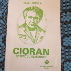 Ionel NECULA - CIORAN SCEPTICUL NEMANTUIT (TECUCI, 1995)