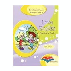 Love English. Student's Book. Grade 1 - Loretta Mastacan, Ramona Enescu - Manual scolar cd press, Clasa 1, CD Press, Limbi straine