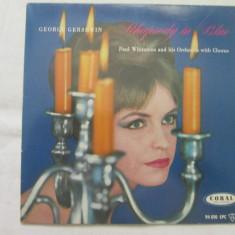 George Gershwin - Rhapsody In Blue _ vinyl, 7