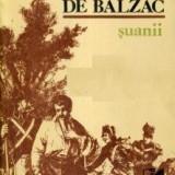 Suanii de Honore de Balzac - Roman, Anul publicarii: 1981