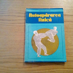AUTOAPARAREA FIZICA - Iordache Enache - Editura Militara,1990, 253 p.