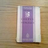 GOLFUL SANGELUI - Radu Boureanu - versuri, editia I, 1936, 110 p. - Carte veche