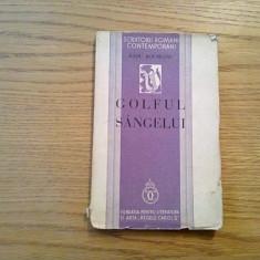 GOLFUL SANGELUI - Radu Boureanu - versuri, editia I , 1936, 110 p.