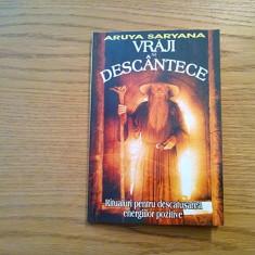 VRAJI SI DESCANTECE * Ritualuri pentru Descatusarea Energiilor Pozitive - 2003 - Carte Hobby Paranormal
