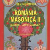 Tesu Solomovici - Romania masonica, vol. 2 - 643515