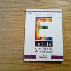 E_urile si Problemele de Sanatate - Nicoleta Macovei - 2001, 139 p. - Carti Industrie alimentara