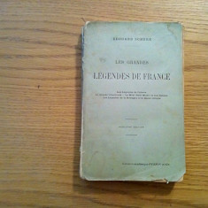 LES GRANDES LEGENDES DE FRANCE - Edouard Schure - Paris, 1915, 298 p.