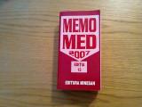 MEMOMED 2007 * Memorator de Medicamente - Dumitru Dobrescu, Simona Negres