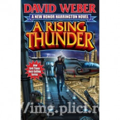 David Weber - A Rising Thunder (Honor Harrington Book 13)
