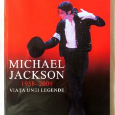 MICHAEL JACKSON 1958 - 2009. VIATA UNEI LEGENDE, Michael Heatley. Carte noua - Carte Arta muzicala