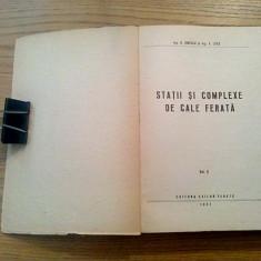 STATII SI COMPLEXE DE CALE FERATA (vol.2) - D. Ionescu - Editura Cailor Ferate - Carti Constructii