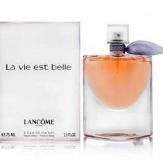 Lancome La Vie Est Belle, Made in France REPLICA - Parfum femeie Lancome, Apa de parfum, 75 ml