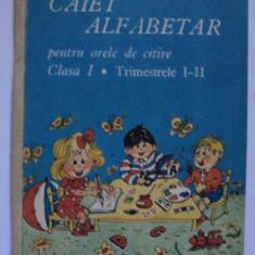 Caiet alfabetar pentru orele de citire clasa I, 1991, abecedar vechi - Manual scolar, Romana