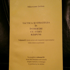 SERBAN MILCOVEANU TACTICA ȘI STRATEGIA ÎN ÎNTREBĂRI CU/FĂRĂ RĂSPUNS MISCAREA LEG