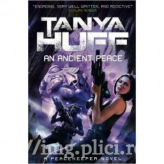 Tanya Huff - An Ancient Peace