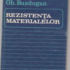 (C6806) GH. BUZDUGAN - REZISTENTA MATERIALELOR - Carti Mecanica