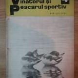 REVISTA ''VANATORUL SI PESCARUL SPORTIV'', NR. 4 APRILIE 1970