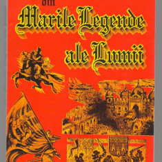 (C6812) ALEXANDRU MITRU - MARILE LEGENDE ALE LUMII - Carte mitologie