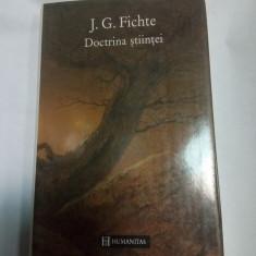 DOCTRINA STIINTEI - J.G. FICHTE - Filosofie
