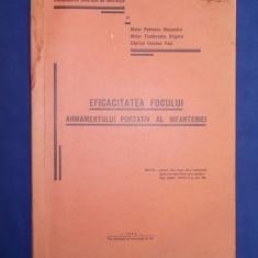 GENERAL STAVRESCU V. - EFICACITATEA ARMAMENTULUI PORTATIV AL INFANTERIEI - 1935 - Carte Editie princeps