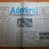 Ziarul adevarul 7 septembrie 1990- articolul -delta dunarii in agonie