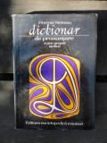 DICTIONAR DE PRONUNTARE NUME PROPRII STAINE - FLORENTA SADEANU