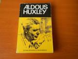 Aldous Huxley, prezentat de Mircea Padureleanu, Ed. Stiintifica, 1978