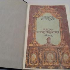 ARTA CONVERSATIEI de ILEANA VULPESCU , 1980,RF12/1