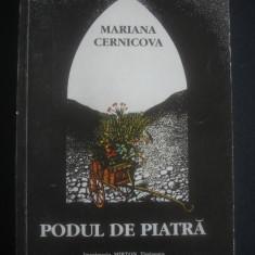 MARIANA CERNICOVA - PODUL DE PIATRA * MARTURIE DESPRE BASARABIA - Istorie