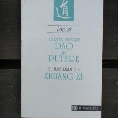 CARTEA DESPRE DAO SI PUTERE - LAO ZI - Carti Samanism