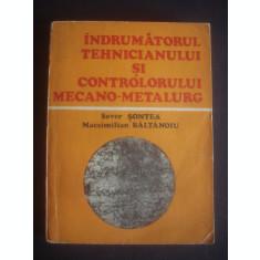 S. SONTEA ... - INDRUMATORUL TEHNICIANULUI SI CONTROLORULUI MECANO-METALURG