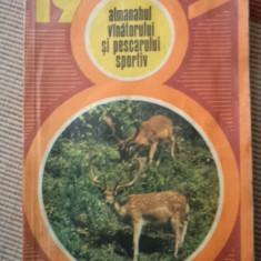 ALMANAHUL VANATORULUI SI PESCARULUI SPORTIV 1981 ALMANAH PESCUIT VANATOARE HOBBY