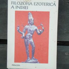 FILOZOFIA EZOTERICA A INDIEI - J.C. CHATTERJI - Carti Islamism