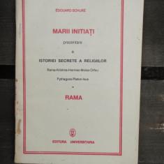 MARII INITIATI PREZENTARE A ISTORIEI SECRETE A RELIGIILOR - EDOUARD SCHURE - Carte masonerie