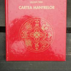 CARTEA MANTRELOR - LILLIAN TOO - Carti Hinduism