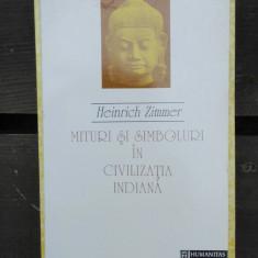 MITURI SI SIMBOLURI IN CIVILIZATIA INDIANA - HEINRICH ZIMMER - Carti Samanism