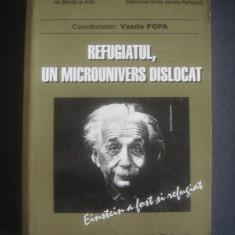 VASILE POPA - REFUGIATUL, UN MICROUNIVERS DISLOCAT volumul 2