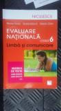 EVALUAREA NATIONALA CLASA VI A , LIMBA SI COMUNICARE - CHEROIU ,CADARU, Alta editura, niculescu