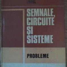 Semnale, Circuite Si Sisteme Probleme - M. Savescu T. Petrescu S. Ciochina, 386723 - Carti Electrotehnica