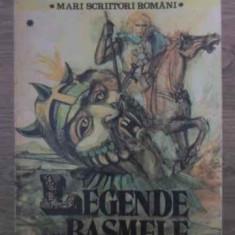 Legende Sau Basmele Romanilor Vol.1 - Petre Ispirescu ,386876