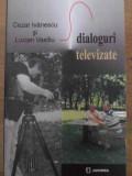 Dialoguri Televizate - Cezar Ivanescu Si Lucian Vasiliu ,386818