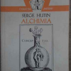 Alchimia - Serge Hutin, 386881 - Carti Budism