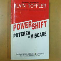 Alvin Toffler Puterea in miscare powershift Bucuresti 1995