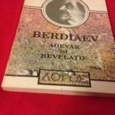 NIKOLAI BERDIAEV, ADEVĂR ȘI REVELAȚIE, Prolegomene la critica revelației - Carti Crestinism