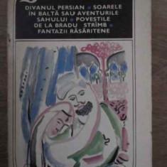 Divanul Persian, Soarele In Balta Sau Aventurile Sahului, Pov - Mihail Sadoveanu, 386767 - Roman, Anul publicarii: 1970