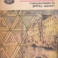 HENRY JAMES - MANUSCRISELE LUI JEFFREY ASPERN ( BPT 1265 ) - Nuvela