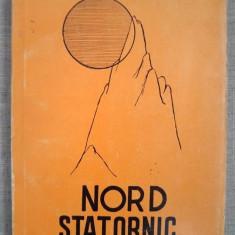 Nord statornic antologie alcatuita si ingrijita de Augustin Cozmuta, Baia Mare73 - Carte Antologie